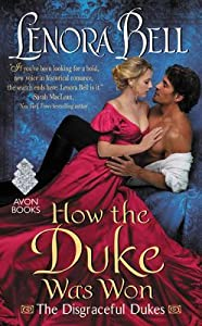 How the Duke Was Won (The Disgraceful Dukes, #1)