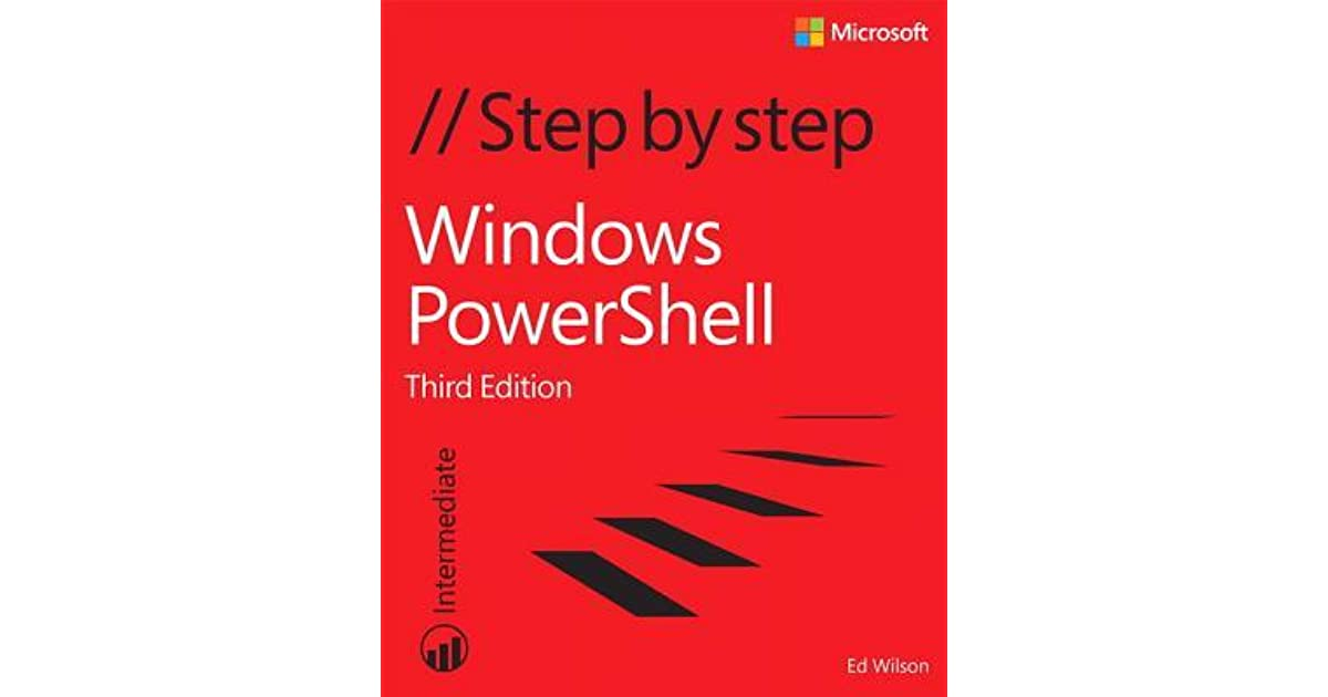 Windows Powershell Step by Step by Ed Wilson