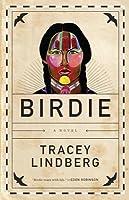 Birdie: A Novel