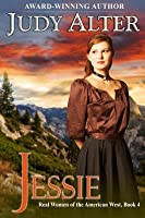 Jessie (Real Women of the American West, #4)