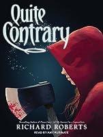 Quite Contrary