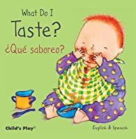 What Do I Taste? / Que Saboreo?