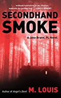 Secondhand Smoke (Jake Brand, PI Book 2)