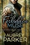 The Forbidden Muse (Inferno Falls, #2)