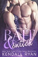 Bait & Switch (Alphas Undone, #1)