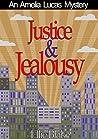 Justice & Jealousy (Amelia Lucas, #0.5)