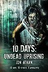 10 Days: Undead Uprising