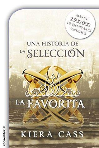 La favorita by Kiera Cass
