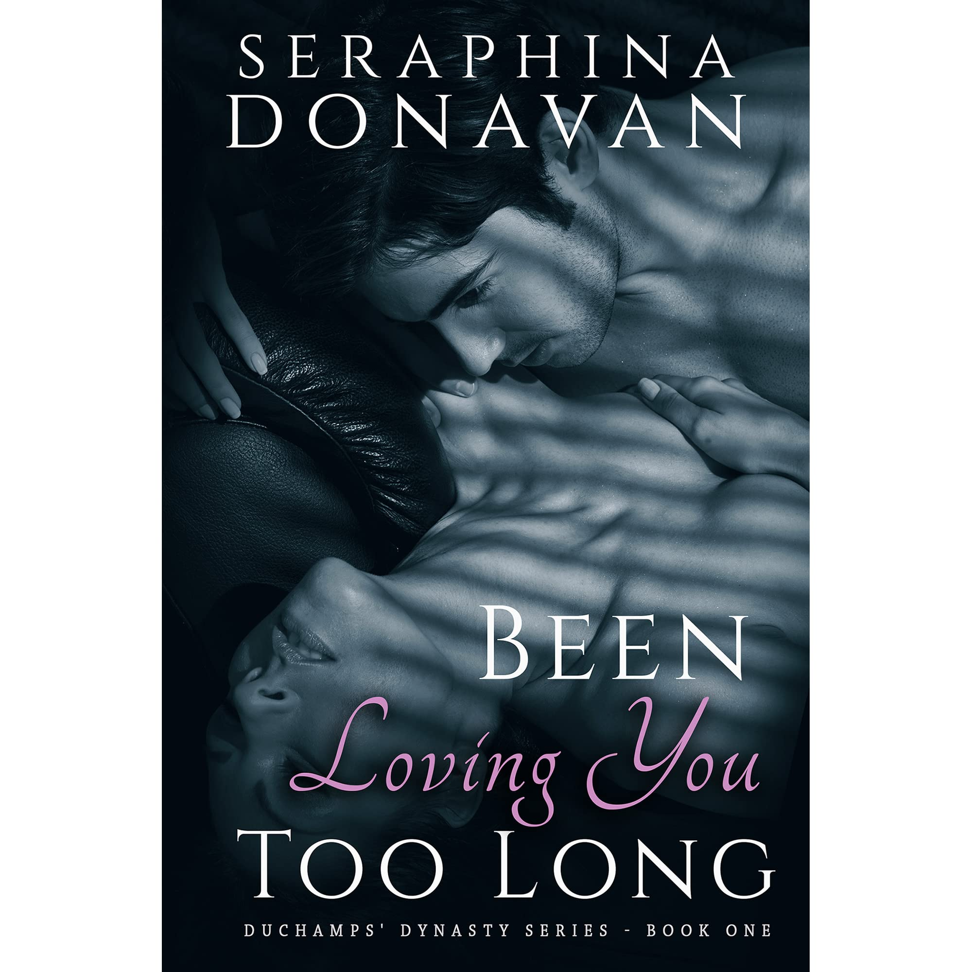 Been Loving You Too Long Seraphina Donavan Pdf