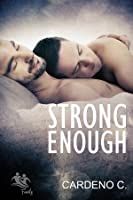 Strong Enough (Family, #2)