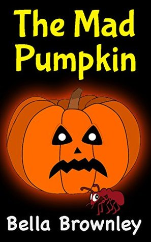 The Mad Pumpkin: Halloween eBooks for Kids, Children's Halloween books