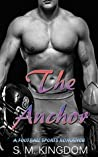 The Anchor (Billionaire Bad Boys Club Trilogy, #1)