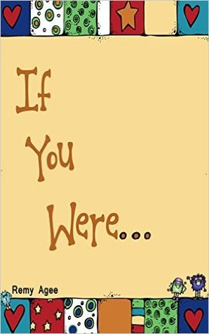 If you were...: Children's rhyming picture book for toddlers and preschoolers (Adventure Thru Imagination Books)