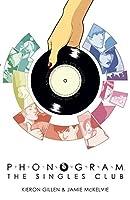 Phonogram Vol. 2: The Singles Club