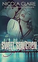 Sweet Seduction Sacrifice (Sweet Seduction, #1)