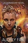 Destiny's Song (The Fixers of KarmaCorp, #1)