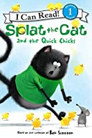 Splat the Cat and the Quick Chicks (I Can Read Level 1)