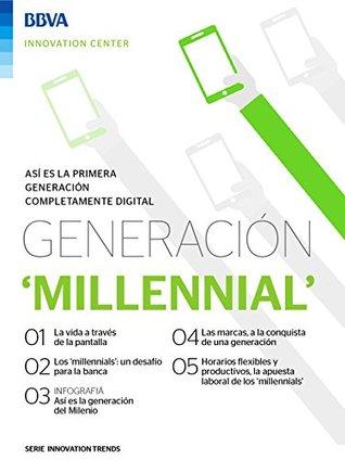 Ebook: Generación 'Millennial' (Innovation Trends Series)