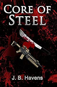 Core of Steel (Steel Corps, #1)