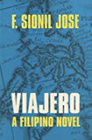 Viajero (A Filipino Novel)