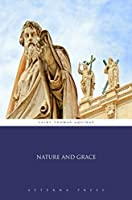 Nature and Grace (Illustrated)