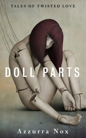 DOLL PARTS: Tales of Twisted Love