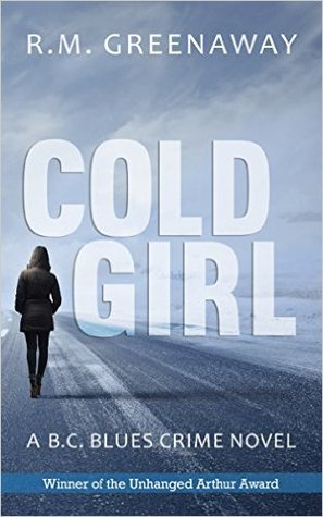 Cold Girl by R.M. Greenaway