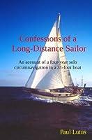 Confessions of a Long-Distance Sailor