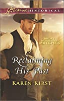 Reclaiming His Past (Smoky Mountain Matches, #8)