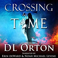 Crossing in Time (Between Two Evils, #1)