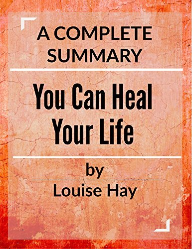 You Can Heal your Life - Louise L