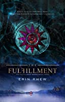 The Fulfillment: Book 3 (The Fulfillment Series)
