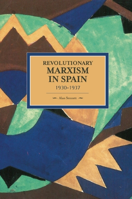 Revolutionary Marxism in Spain, 1930-1937