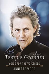 Temple Grandin: Voice for the Voiceless