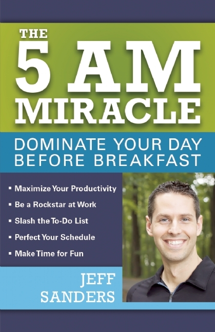 The-5-A-M-Miracle-Dominate-Your-Day-Before-Breakfast