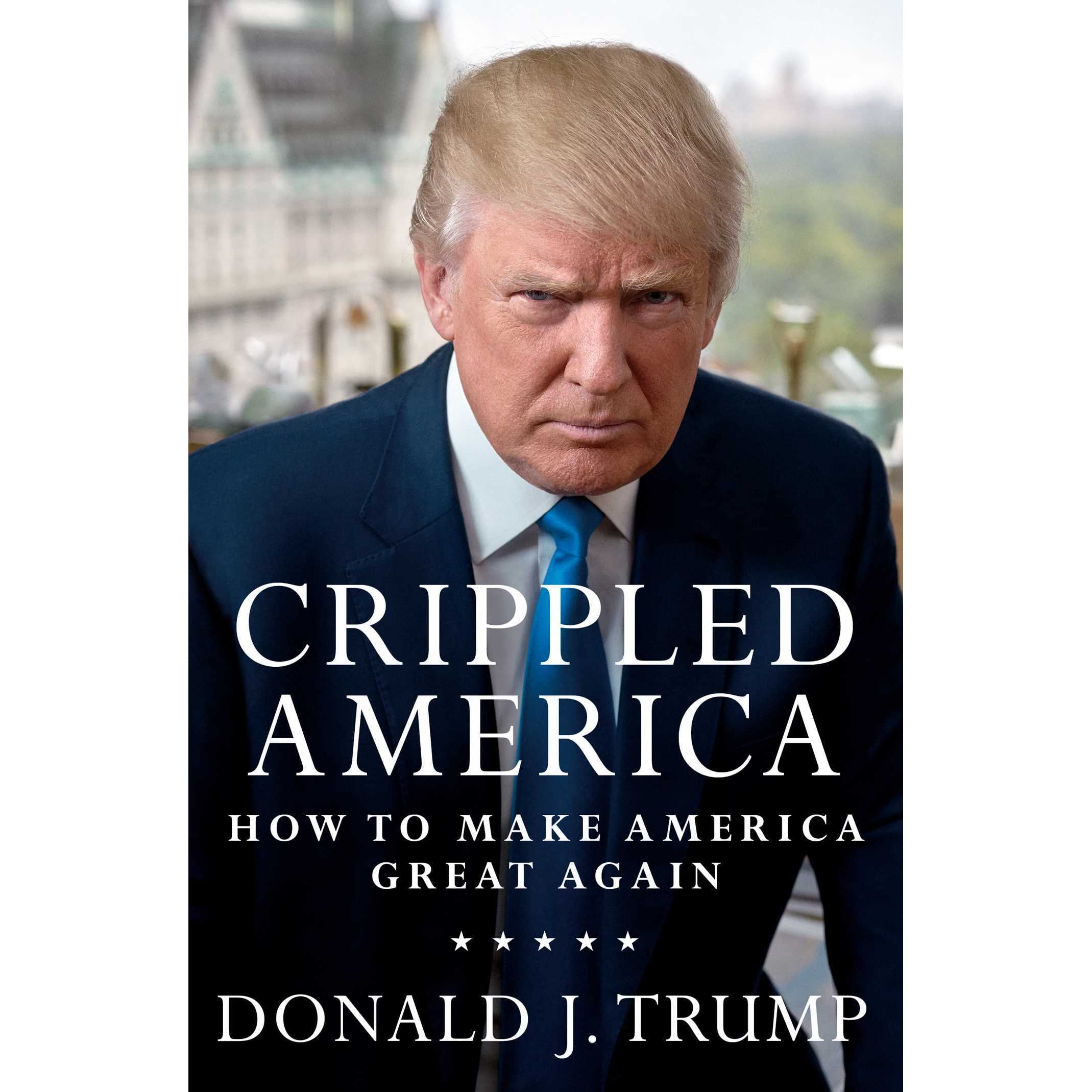 How To Make A Good Book Cover : Crippled america how to make great again by