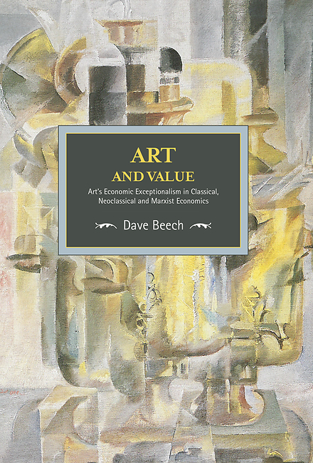 Art and Value- Art's Economic Exceptionalism in Classical, Neoclassical and Marxist Economics