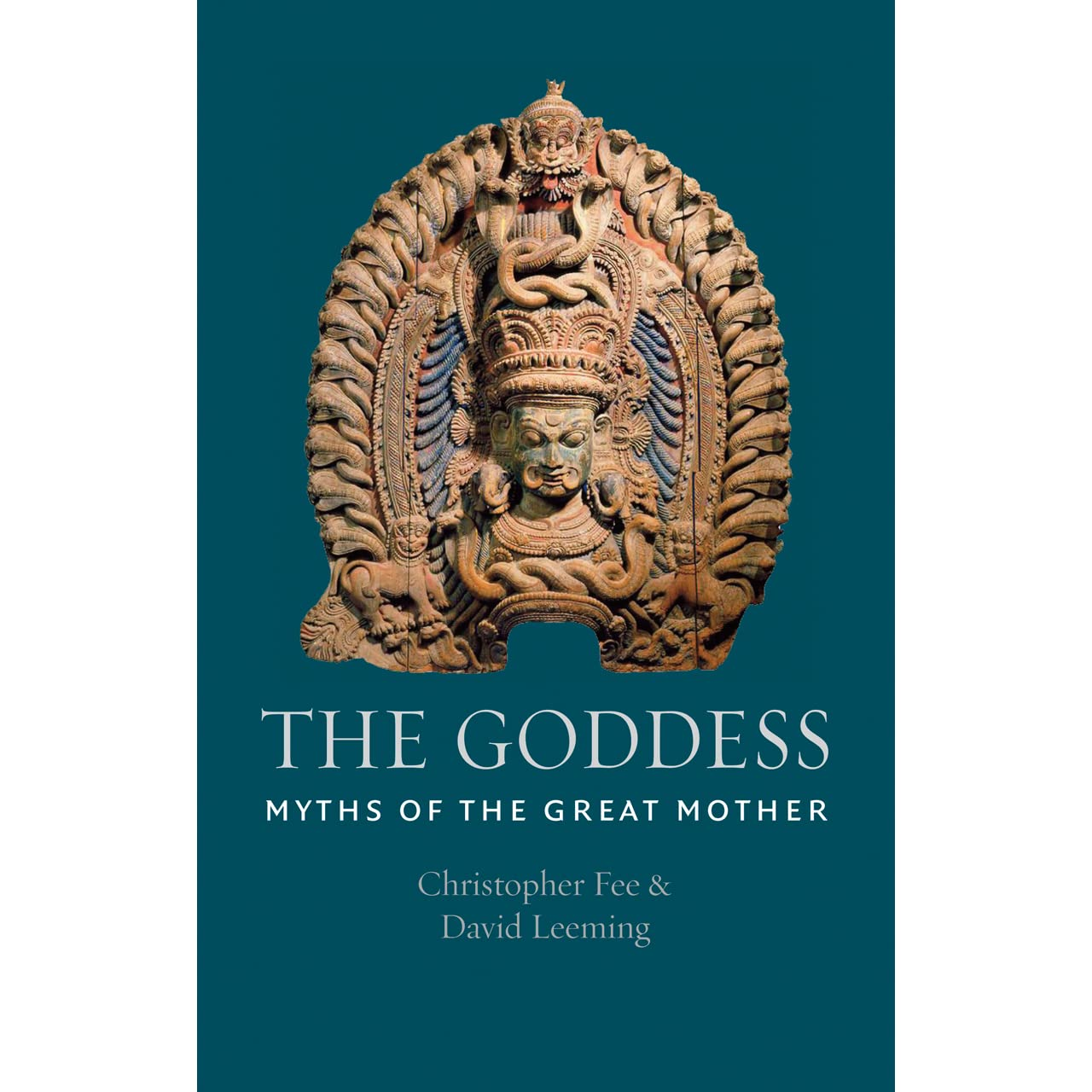 The Goddess: Myths of the Great Mother by David Leeming