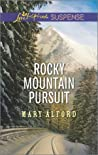 Rocky Mountain Pursuit by Mary Alford