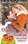 Christmas Lovebirds (Have A Hart, #1)