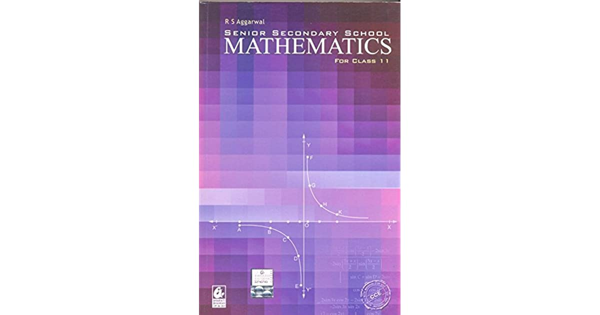 Senior Secondary School Mathematics For Class - 11 by R S