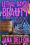 Lethal Bayou Beauty by Jana Deleon