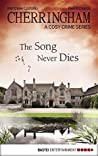 The Song Never Dies (Cherringham, #22)