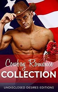 ROMANCE: Cowboy Collection (Alpha Male Western Biker MC Box Set) (Military BBW Contemporary Bad Boy Anthologies)