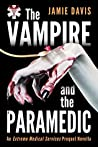 The Vampire and the Paramedic (Extreme Medical Services 0.5)