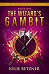 The Wizard's Gambit (The Six-Er-Seven Kingdoms Book 1)