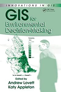 GIS for Environmental Decision-Making (Innovations in GIS)