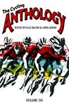 The Cycling Anthology: volume six