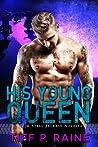 His Young Queen (Steel Jackals MC, #1)