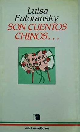 Son cuentos chinos...